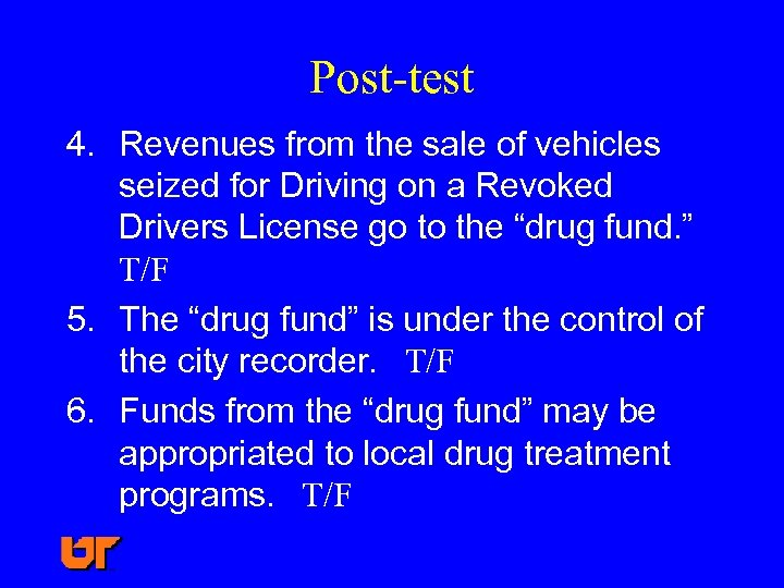 Post-test 4. Revenues from the sale of vehicles seized for Driving on a Revoked