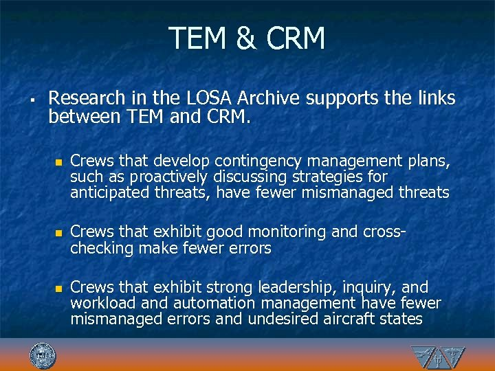TEM & CRM § Research in the LOSA Archive supports the links between TEM