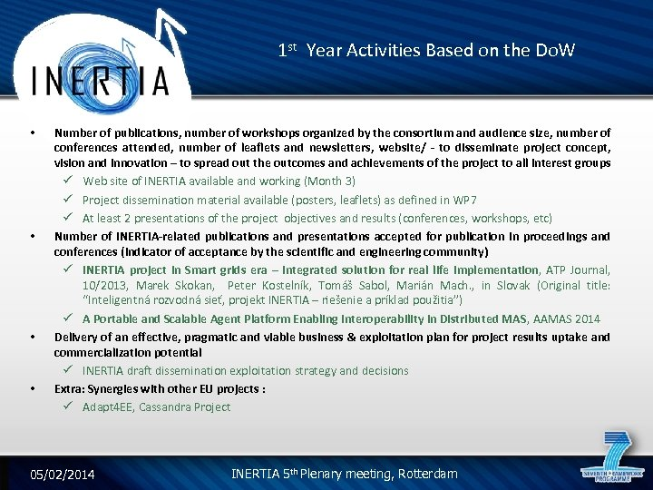 1 st Year Activities Based on the Do. W • • Number of publications,