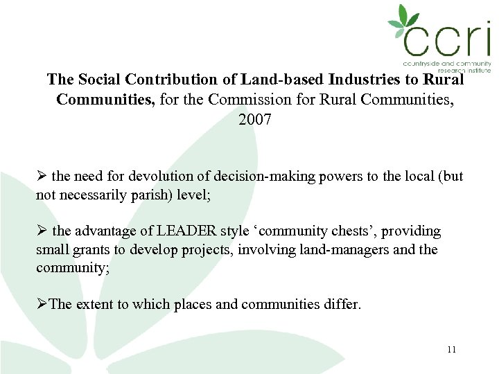 The Social Contribution of Land-based Industries to Rural Communities, for the Commission for Rural