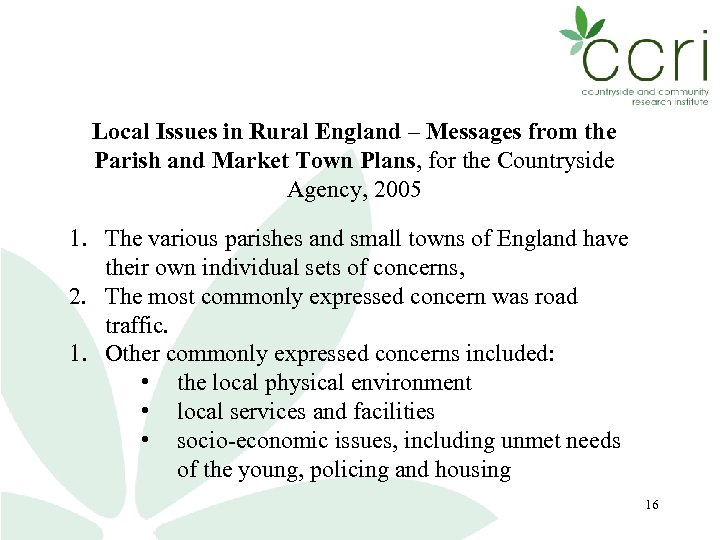 Local Issues in Rural England – Messages from the Parish and Market Town Plans,