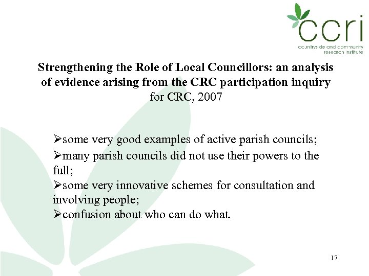 Strengthening the Role of Local Councillors: an analysis of evidence arising from the CRC