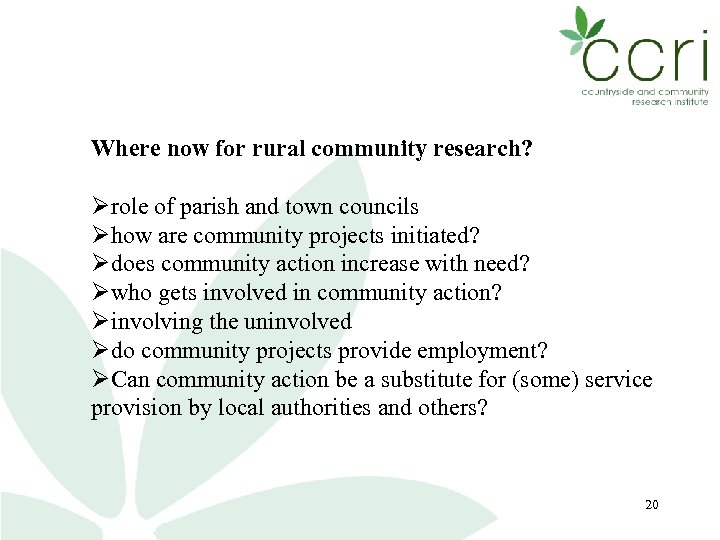Where now for rural community research? role of parish and town councils how are
