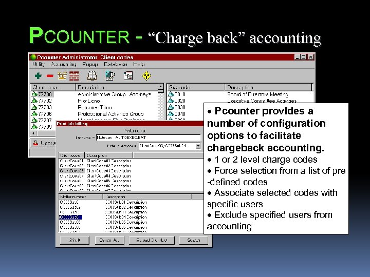 """PCOUNTER - """"Charge back"""" accounting · Pcounter provides a number of configuration options to"""