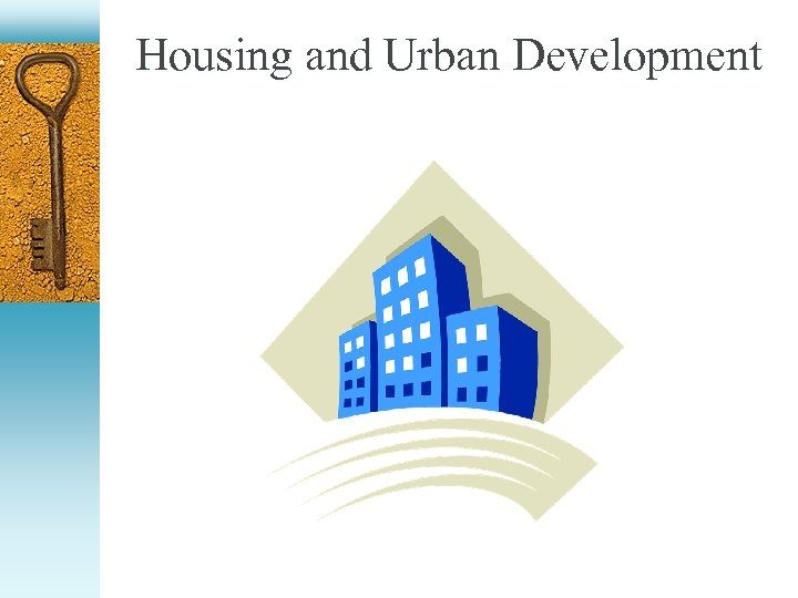 Housing and Urban Development