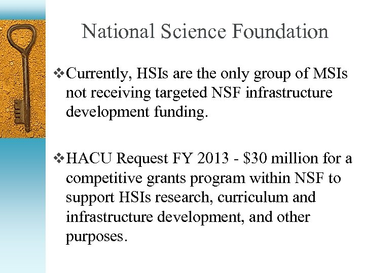 National Science Foundation v Currently, HSIs are the only group of MSIs not receiving