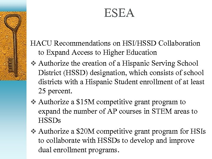 ESEA HACU Recommendations on HSI/HSSD Collaboration to Expand Access to Higher Education v Authorize