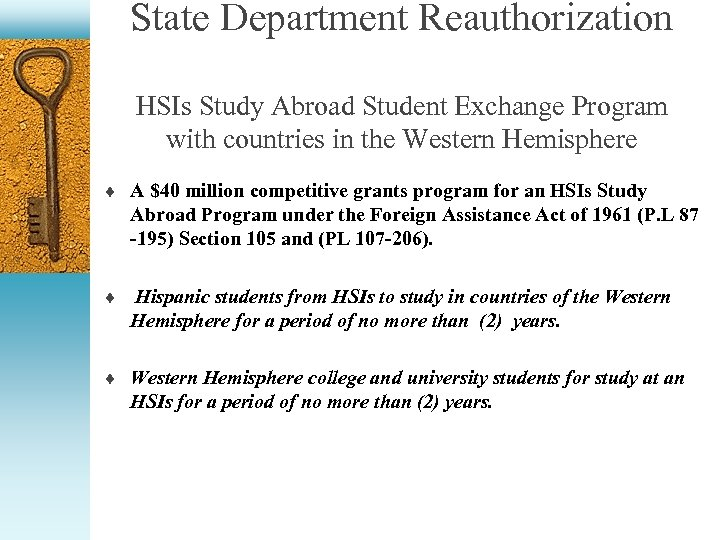 State Department Reauthorization HSIs Study Abroad Student Exchange Program with countries in the Western