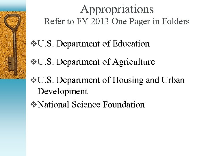 Appropriations Refer to FY 2013 One Pager in Folders v U. S. Department of