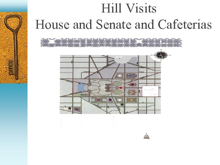 Hill Visits House and Senate and Cafeterias cafeter