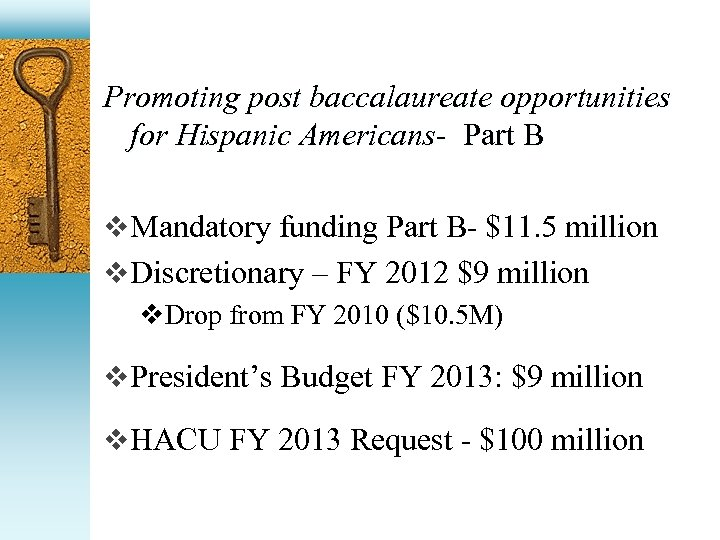 Promoting post baccalaureate opportunities for Hispanic Americans- Part B v Mandatory funding Part B-
