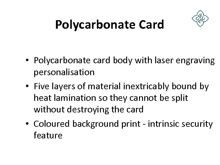 Polycarbonate Card • Polycarbonate card body with laser engraving personalisation • Five layers of