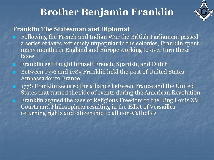 Brother Benjamin Franklin The Statesman and Diplomat n Following the French and Indian War