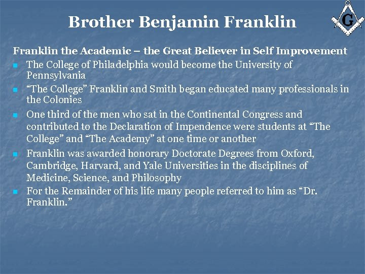 Brother Benjamin Franklin the Academic – the Great Believer in Self Improvement n The