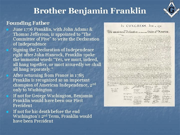 Brother Benjamin Franklin Founding Father n n n June 1776 Franklin, with John Adams