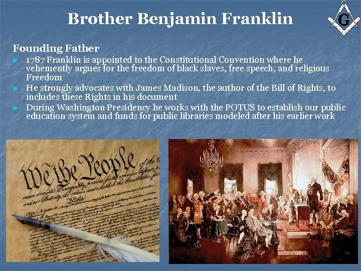 Brother Benjamin Franklin Founding Father n n n 1787 Franklin is appointed to the