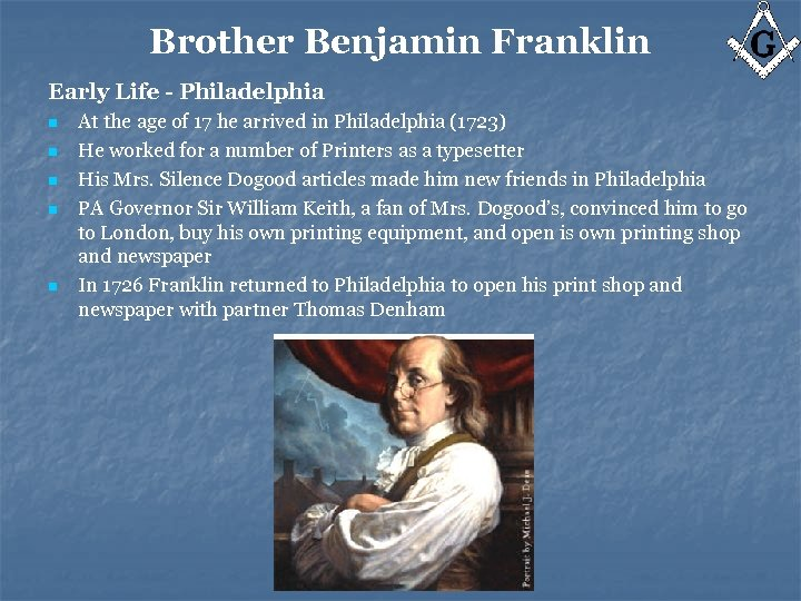 Brother Benjamin Franklin Early Life - Philadelphia n n n At the age of