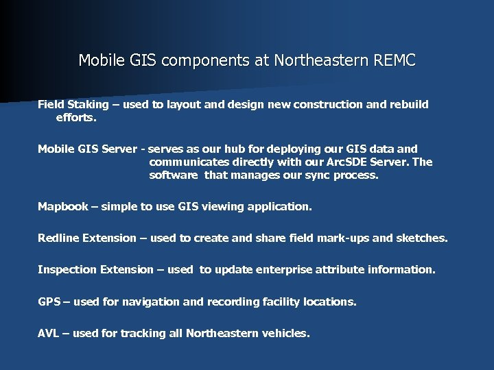 Mobile GIS components at Northeastern REMC Field Staking – used to layout and design