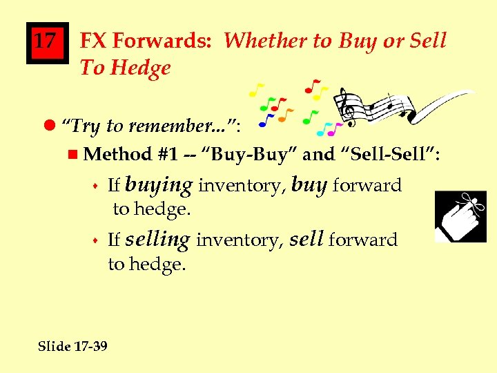 """17 FX Forwards: Whether to Buy or Sell To Hedge l """"Try to remember."""