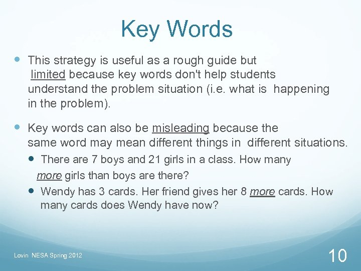 Key Words This strategy is useful as a rough guide but limited because key