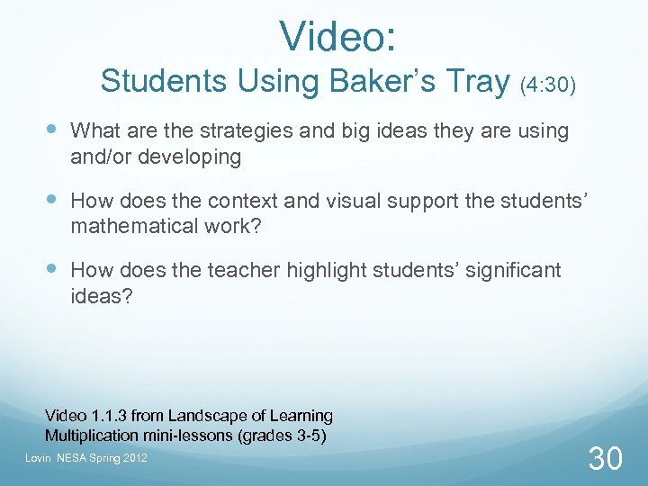 Video: Students Using Baker's Tray (4: 30) What are the strategies and big ideas