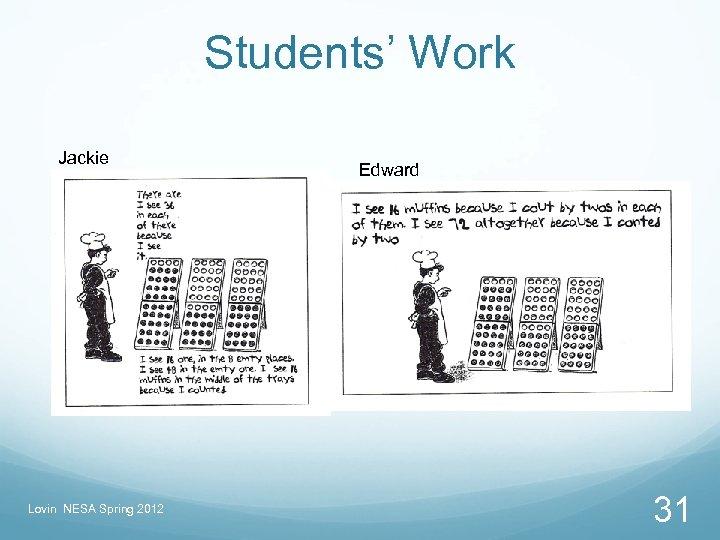 Students' Work Jackie Lovin NESA Spring 2012 Edward 31