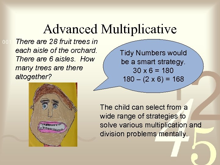 Advanced Multiplicative There are 28 fruit trees in each aisle of the orchard. There