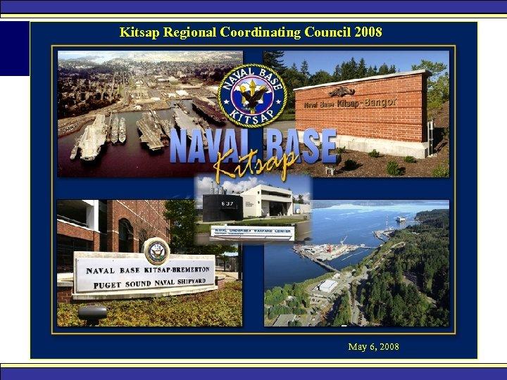 Kitsap Regional Coordinating Council 2008 May 6, 2008