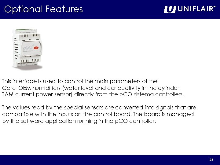 Optional Features This interface is used to control the main parameters of the Carel