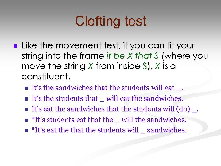 Clefting test n Like the movement test, if you can fit your string into