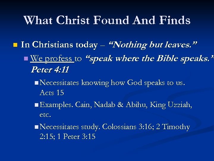 """What Christ Found And Finds n In Christians today – """"Nothing but leaves. """""""