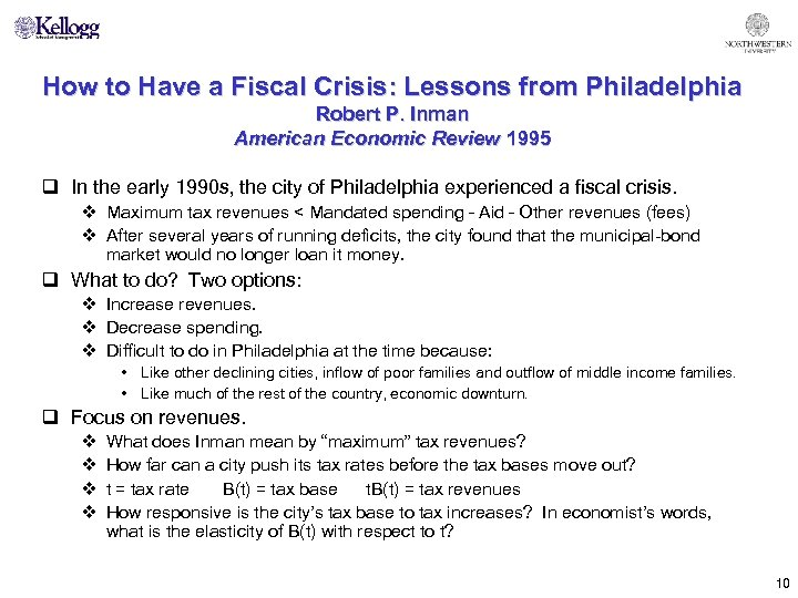 How to Have a Fiscal Crisis: Lessons from Philadelphia Robert P. Inman American Economic