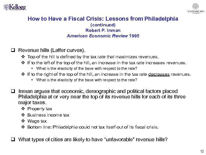 How to Have a Fiscal Crisis: Lessons from Philadelphia (continued) Robert P. Inman American