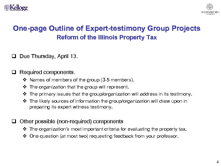 One-page Outline of Expert-testimony Group Projects Reform of the Illinois Property Tax q Due