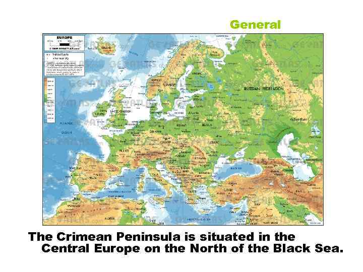 General The Crimean Peninsula is situated in the Central Europe on the North of