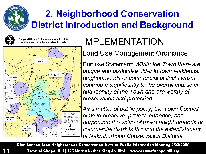 2. Neighborhood Conservation District Introduction and Background IMPLEMENTATION Land Use Management Ordinance Purpose Statement:
