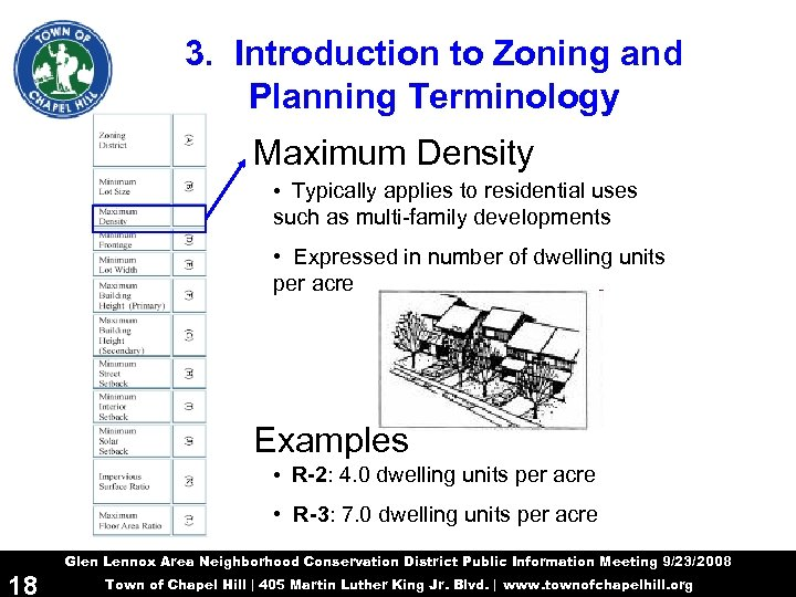 3. Introduction to Zoning and Planning Terminology Maximum Density • Typically applies to residential