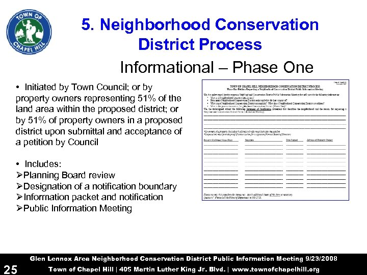 5. Neighborhood Conservation District Process Informational – Phase One • Initiated by Town Council;