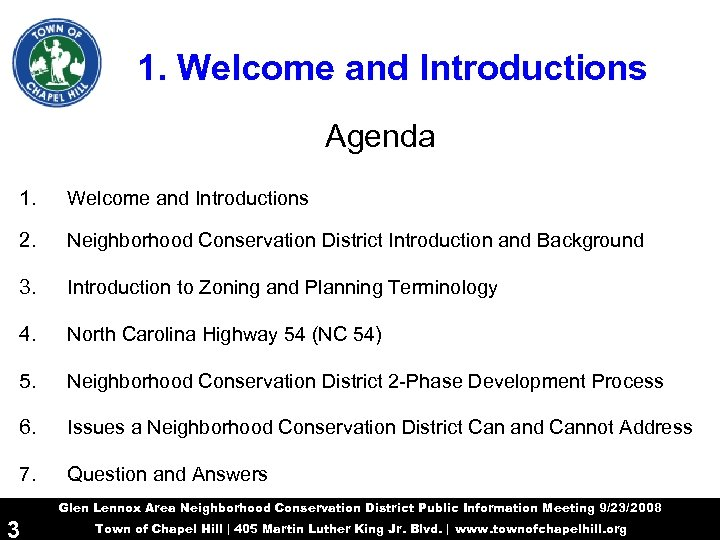 1. Welcome and Introductions Agenda 1. Welcome and Introductions 2. Neighborhood Conservation District Introduction
