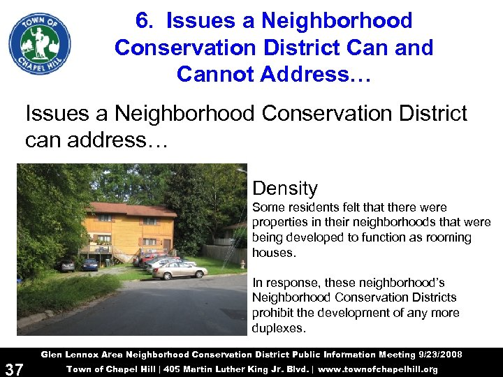 6. Issues a Neighborhood Conservation District Can and Cannot Address… Issues a Neighborhood Conservation