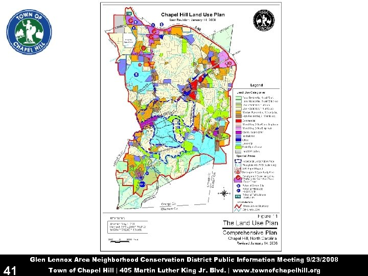 Glen Lennox Area Neighborhood Conservation District Public Information Meeting 9/23/2008 41 Town of Chapel