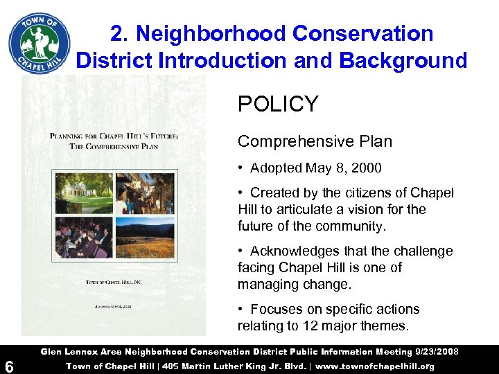 2. Neighborhood Conservation District Introduction and Background POLICY Comprehensive Plan • Adopted May 8,