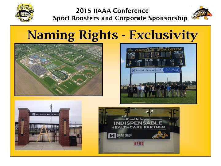2015 IIAAA Conference Sport Boosters and Corporate Sponsorship Naming Rights - Exclusivity