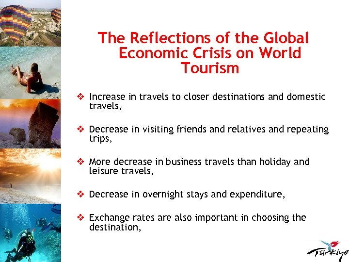 The Reflections of the Global Economic Crisis on World Tourism v Increase in travels