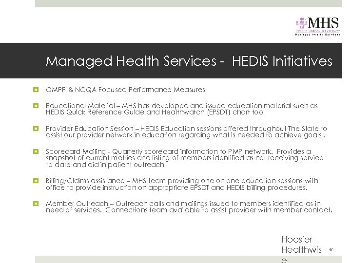 Managed Health Services - HEDIS Initiatives OMPP & NCQA Focused Performance Measures Educational Material