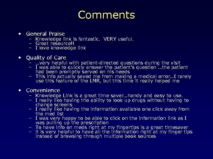 Comments • General Praise – Knowledge link is fantastic. VERY useful. – Great resource!!