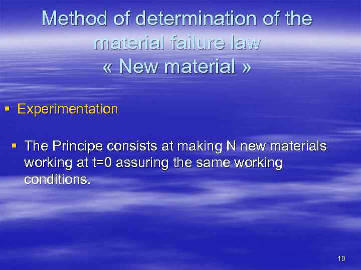 Method of determination of the material failure law « New material » § Experimentation