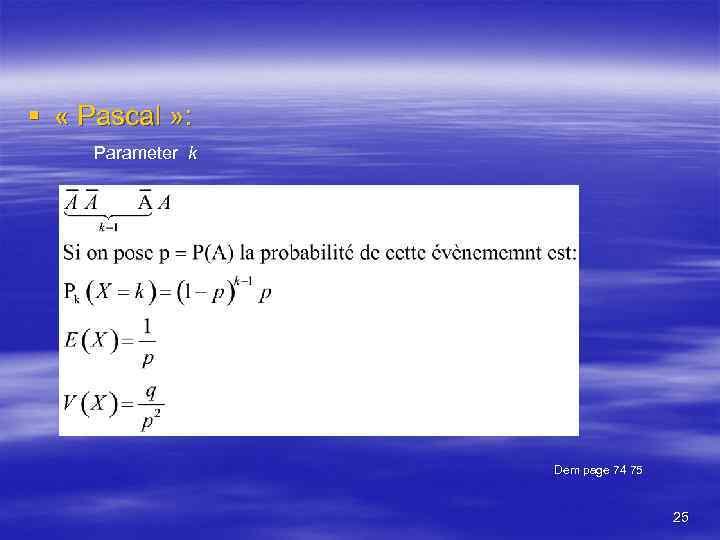 § « Pascal » : Parameter k Dem page 74 75 25