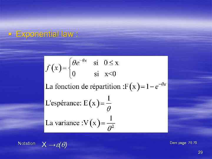 § Exponential law : ( ) Notation X → Dem page 78 79 29