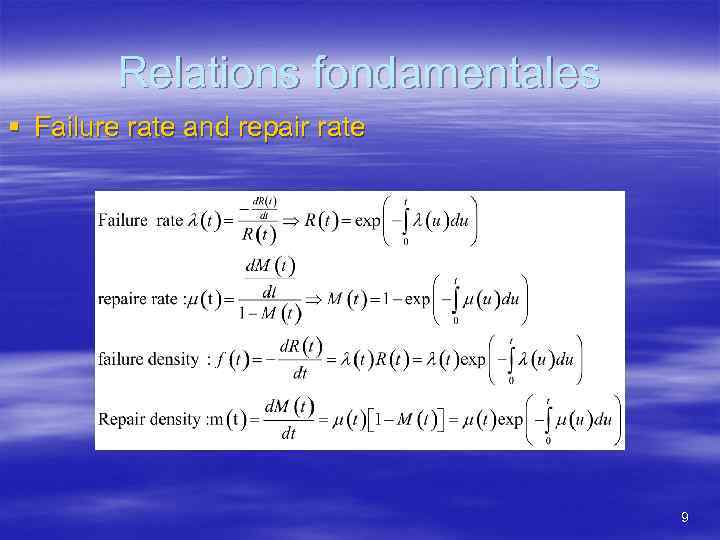Relations fondamentales § Failure rate and repair rate 9